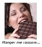 Manger me rassure - Le chocolat me calme