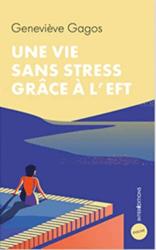 Une vie sans stress grace a l EFT
