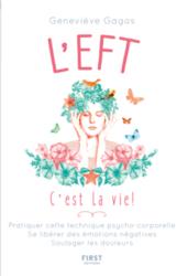 L'EFT, c'est la vie !